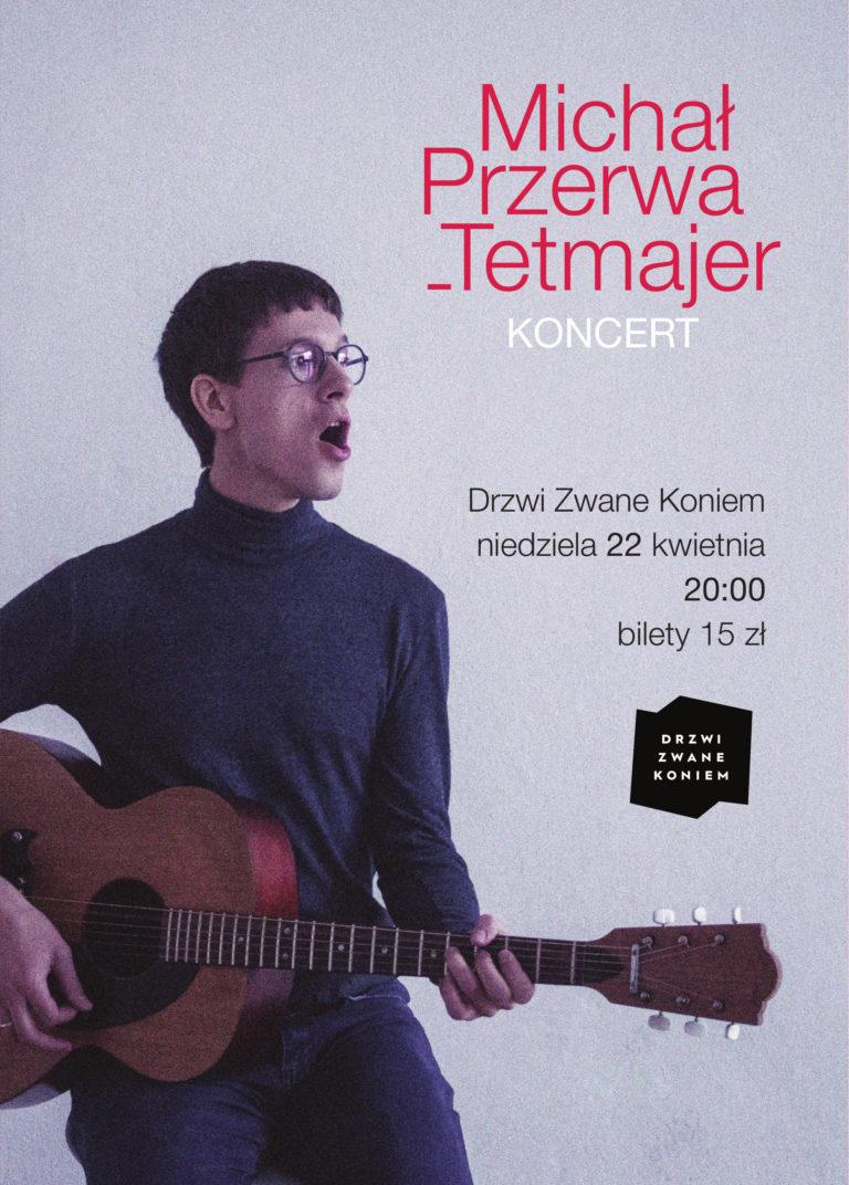 Michał Przerwa-Tetmajer - plakat